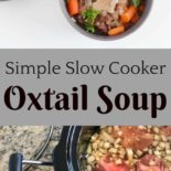 Simple Slow Cooker Oxtail Soup