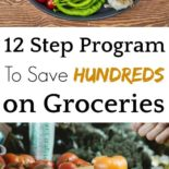 A 12 step program to save money on groceries