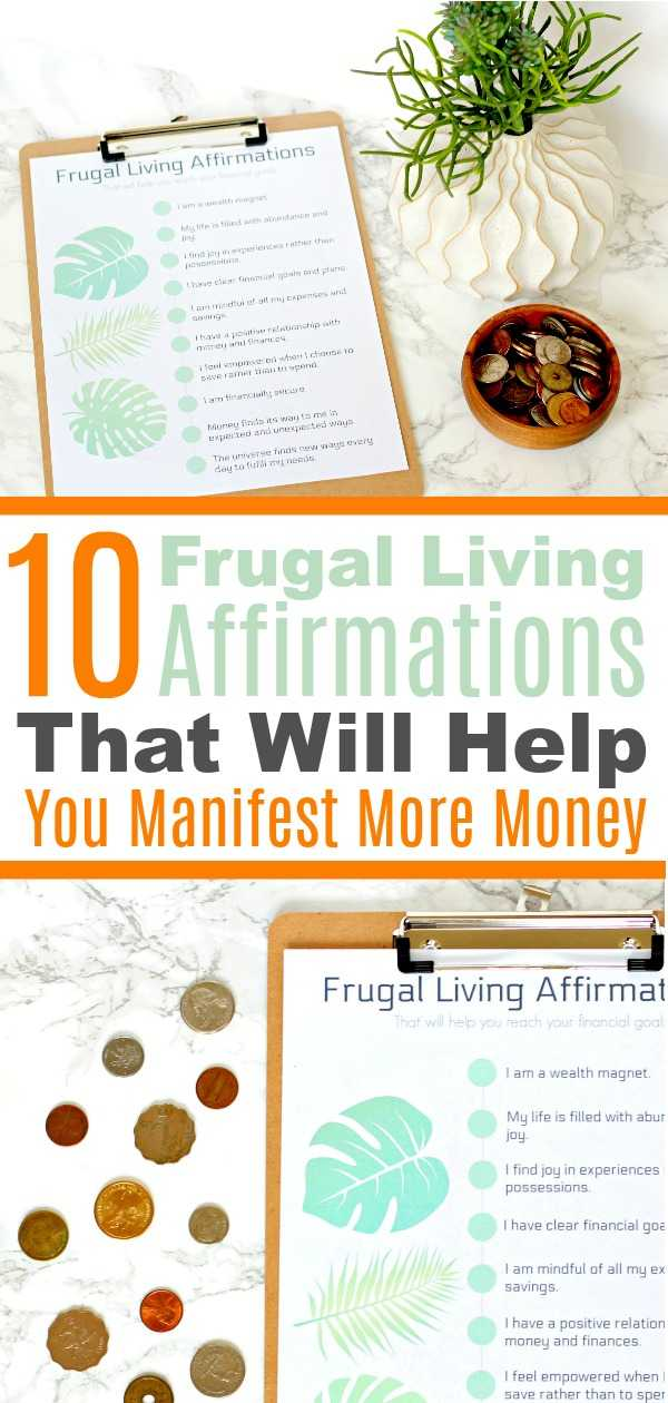10 Frugal living affirmations on a paper