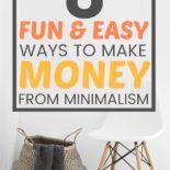 List of 8 ways to make money from minimalist
