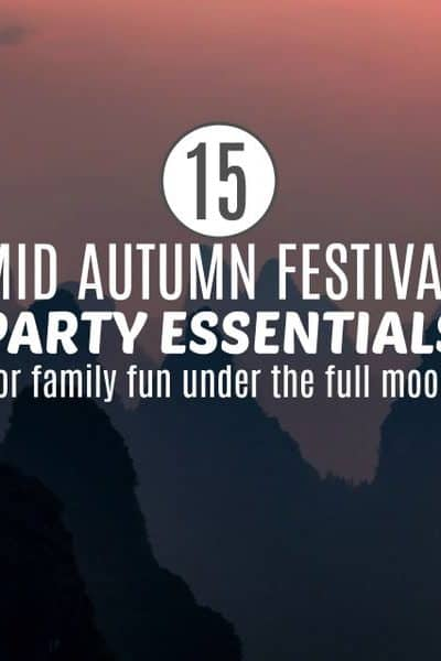 The Best Mid Autumn Festival Party Ideas for Families