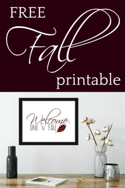 "Free ""Welcome One 'N' Fall"" Printable"