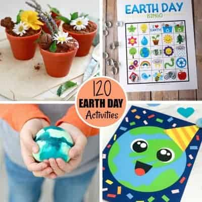 120 Fun Earth Day Activities for Celebrating Our Planet