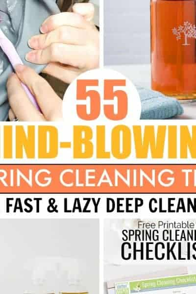 55 Spring Cleaning Tips & Hacks to Deep Clean the Easy Way