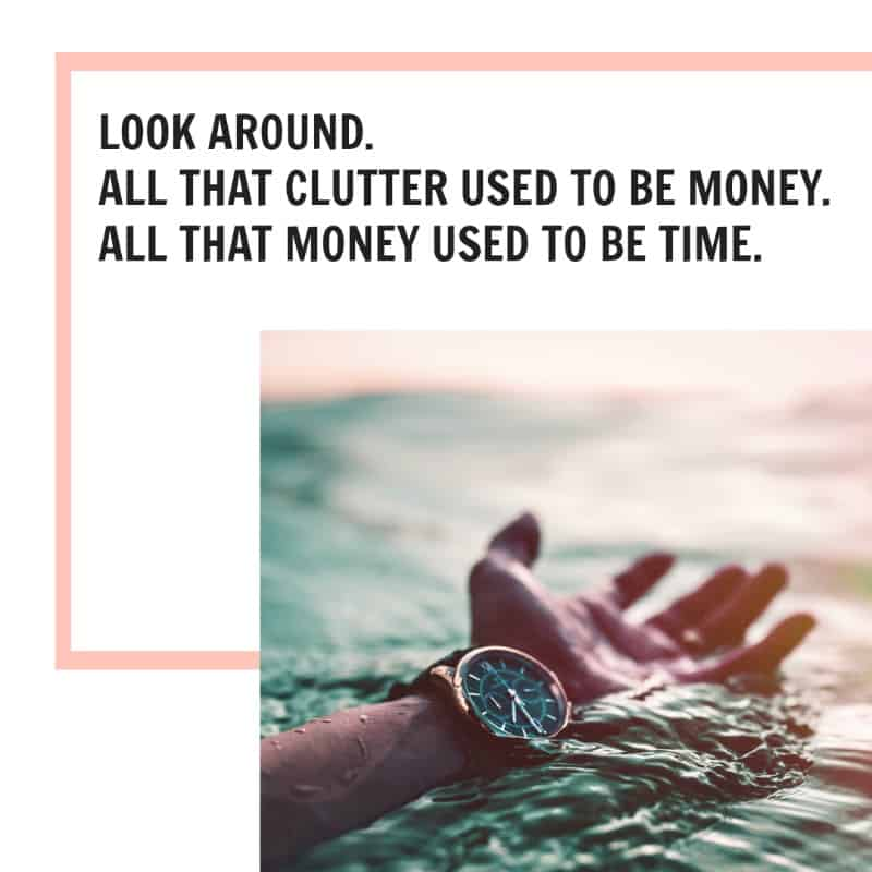 "A hand reaching out of the water for help and quote ""all that clutter used to be money"""