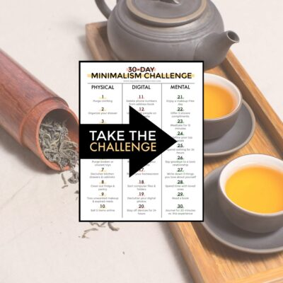 A minimalism challenge printable overlayed on a zen minimalist tea set