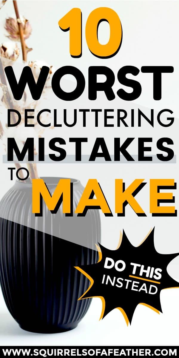 A list of 10 decluttering mistakes