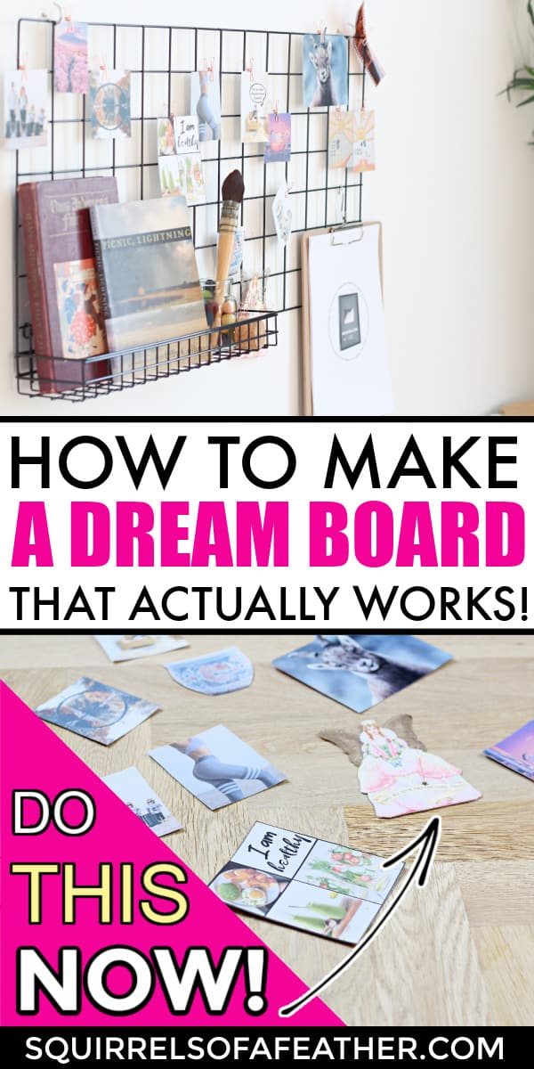 Two steps to make diy dream board